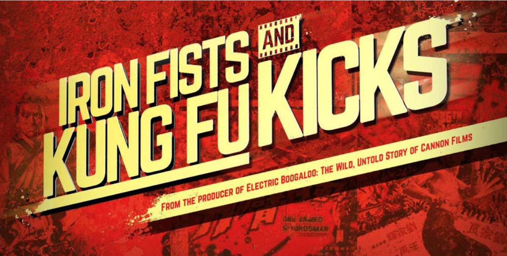 "Documentário – ""Iron Fists and Kung Fu Kicks"""